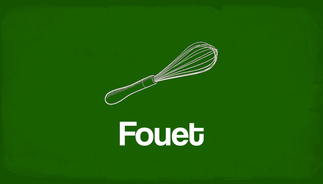 Fouet: O que é, para que serve, e como se pronuncia
