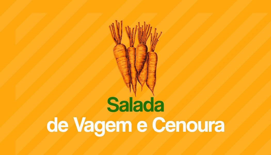 Receita fácil de Salada de Vagem e Cenoura