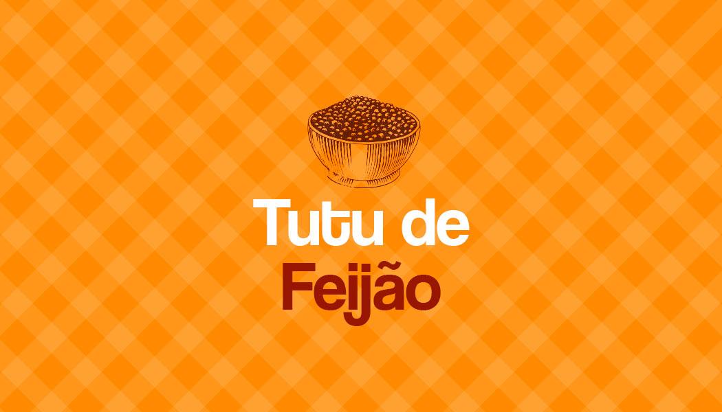 Aprenda a preparar um delicioso Tutu de Feijão