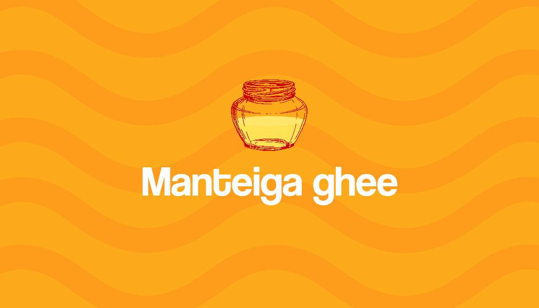 O que é a manteiga ghee?
